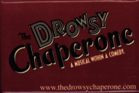 The Drowsy Chaperone Broadway Fridge Magnet
